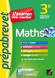 Caroline Bureau et Jean-Pierre Bureau - Maths 3e - Prépabrevet L'examen avec mention - fiches, méthodes et sujets de brevet.