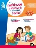 Thomas Tessier et Evelyne Barge - Ma méthode de lecture syllabique facile !.