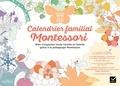 Hatier - Calendrier familial Montessori - 2019/2021.