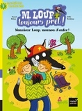 Pascal Brissy et Joëlle Dreidemy - M. Loup toujours prêt ! Tome 5 : Monsieur Loup, nounou d'enfer !.