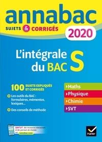 Hervé Kazmierczak et Christophe Roland - L'intégrale du Bac S - Sujets et corrigés.