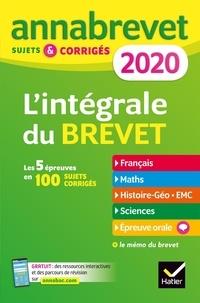 Christine Formond et Louise Taquechel - L'intégrale 3e - Sujets et corrigés - Français, Maths, Histoire-géo EMC, Sciences et technologie, Epreuve orale.