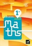 Paul Darthos et Christophe Roland - Variations Maths 1ère - Livre élève.