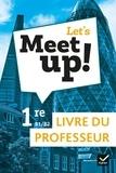 Erwan Gouraud - Let's Meet up! 1re B1-B2 - Livre du professeur.