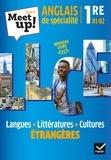 Pierre Guendouz et Erwan Gouraud - Anglais de spécialité 1re B1-B2 Let's Meet up! - Langues, littératures, cultures étrangères.