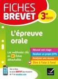 Cécile Gaillard et Laure Péquignot-Grandjean - Fiches brevet L'épreuve orale - pour réussir son exposé et l'entretien.