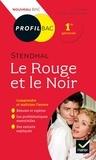 Paul Lidsky et Christine Klein-Lataud - Le Rouge et le Noir, Stendhal - Bac 1re générale.
