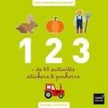 Collectif - 1 2 3 à la ferme - Plus de 60 activités stickers et pochoirs pour apprendre en s'amusant.