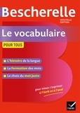 Adeline Lesot - Bescherelle Le vocabulaire pour tous - Ouvrage de référence sur le lexique français.