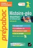 Estelle Djibré et Cécile Gaillard - Histoire-géo, géopolitique, sciences politiques 1re (spécialité) - Prépabac Cours & entraînement.