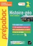 Histoire-Géographie 1re (tronc commun) - Prépabac Cours & entraînement - nouveau programme de Première.