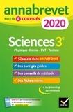 Nadège Jeannin et Sonia Madani - Annales du brevet Annabrevet 2020 Sciences (Physique-chimie SVT Technologie) 3e - 54 sujets corrigés.