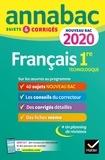 Hélène Bernard et Sylvie Dauvin - Annales Annabac 2020 Français 1re technologique - sujets et corrigés pour le nouveau bac français.