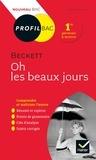 Xavier Damas - Oh les beaux jours, Beckett - Bac 1re générale et techno.
