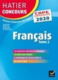 Véronique Boiron et Micheline Cellier - Français tome 2 - CRPE 2020 - Epreuve écrite d'admissibilité.