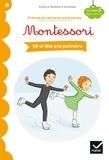 Noemie d' Esclaibes et Sylvie d' Esclaibes - Nil et Mia à la patinoire - Premières lectures autonomes Montessori.