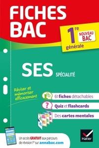 Séverine Bachelerie-Marteau et Sylvie Godineau - Fiches bac SES 1re (spécialité) - nouveau programme Première générale.