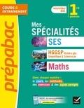 Collectif - Mes spécialités SES, HGGSP, Maths 1re - nouveau programme de Première générale 2019-2020.