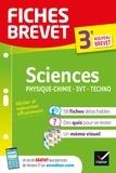 Pascale Bihouée et Sandrine Aussourd - Fiches brevet Sciences 3e : Physique-Chimie, SVT, Technologie - fiches de révision pour le nouveau brevet.