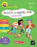 Florence Doutremépuich et Françoise Perraud - Tout le programme Grande section Chouette maternelle.