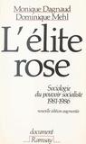 Dominique Mehl et Alain Dag'Naud - L'Élite rose.