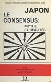 Cercle d'études sur la société et Alain Touraine - Japon, le consensus : mythe et réalités.
