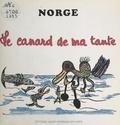 Norge - Le canard de ma tante.