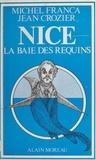 Michel Crozier et  França - Nice, la baie des requins.