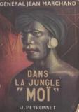 Jean Marchand - Dans la jungle Moï.