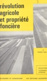 Pierre Viau - Révolution agricole et propriété foncière.