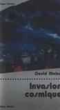 David Maine et Georges H. Gallet - Invasion cosmique.