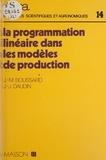 Boussard - La Programmation linéaire dans les modèles de production.