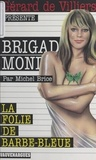 Michel Brice - La folie de Barbe-Bleue.