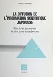 Isabelle Normand - La diffusion de l'information spécialisée japonaise en Europe : structures japonaises et structures européennes.