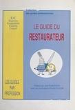 Joël Robuchon - Le guide du restaurateur.