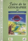 Guy Jovenet et Marie Oudar - Faire de la géographie au cours moyen.