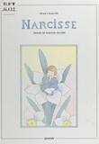 Jean Chalon et Martine Delerm - Narcisse, conte.