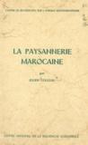 Julien Couleau - La paysannerie marocaine.