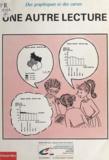 Catherine Malbrel et Danielle Bisson - Des graphiques et des cartes - Une autre lecture.