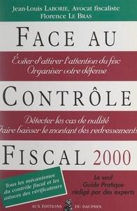 Jean-Louis Laborie et Florence Le Bras - Face au contrôle fiscal.