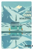 David Vann - Désolations.