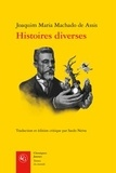Joaquim Maria Machado de Assis - Histoires diverses.