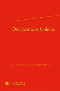 Classiques Garnier - Dictionnaire Colette.