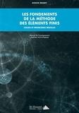 Diouta Ngamy - Les fondements de la méthode des éléments finis - Cours et problèmes résolus.