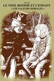 Dan-El - Le vieil homme et l'enfant - Les valeurs morales.