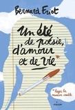 Bernard Friot - Un été de poésie, d'amour et de vie.