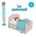 Le sommeil / texte de Sophie Dussaussois   Dussaussois, Sophie