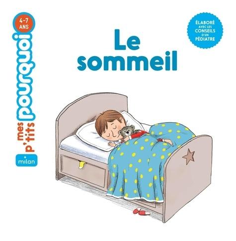 Le sommeil / texte de Sophie Dussaussois  