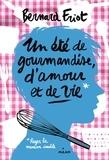 Bernard Friot - Un été de gourmandise, d'amour et de vie.