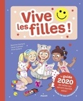 Séverine Clochard et Anne Guillard - Vive les filles ! - Le guide de celles qui seront bientôt ados !.